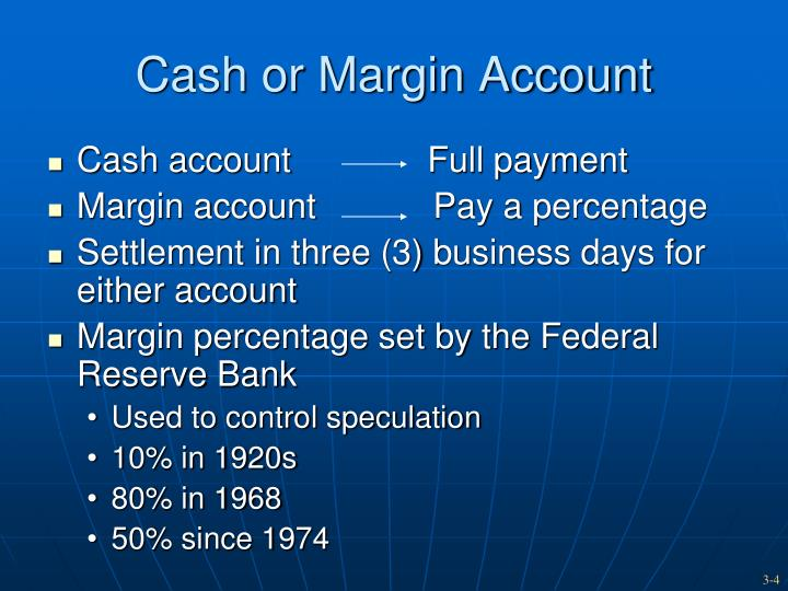 Cash or Margin Account