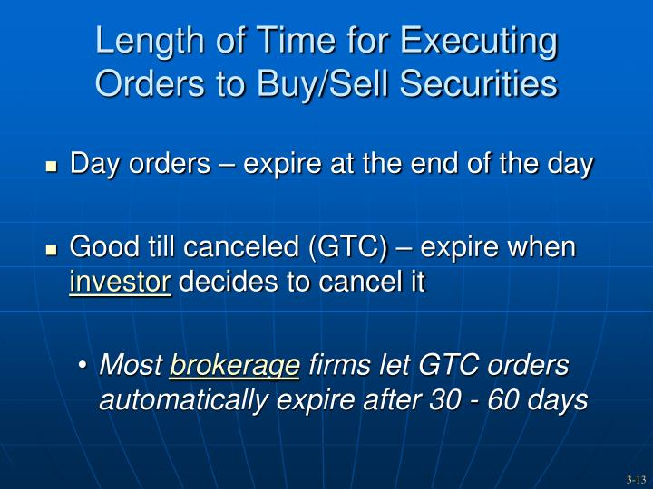 Length of Time for Executing Orders to Buy/Sell Securities