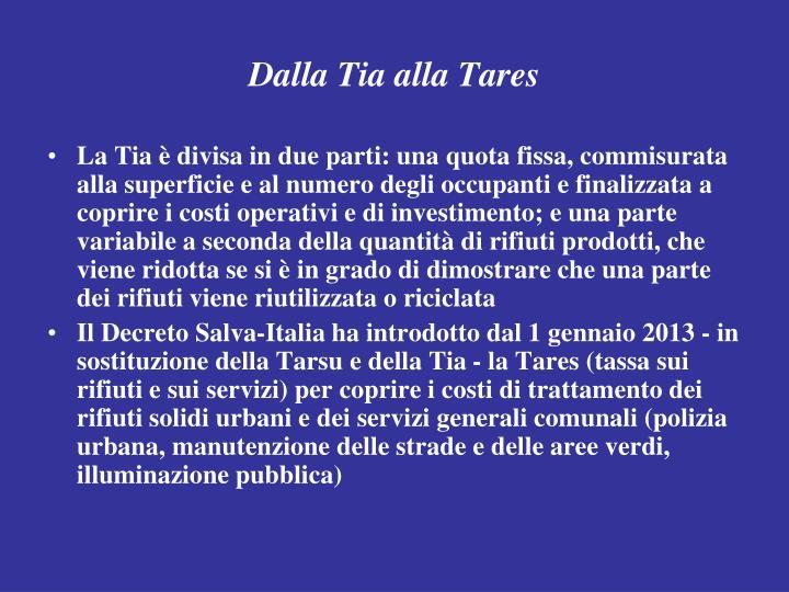 Dalla Tia alla Tares