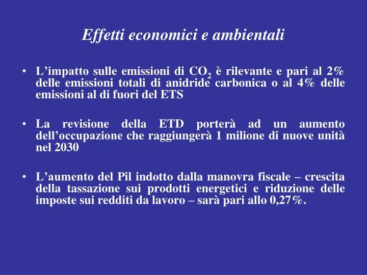 Effetti economici e ambientali