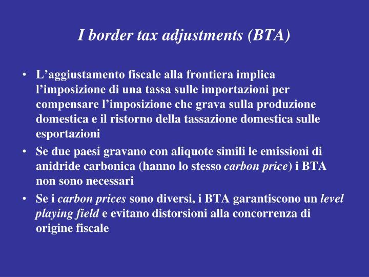 I border tax adjustments (BTA)