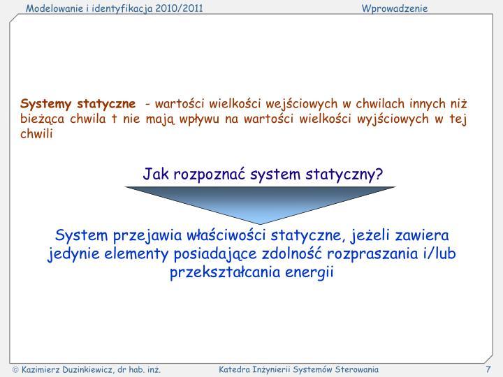 Systemy statyczne