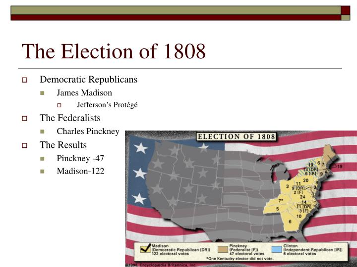 The Election of 1808