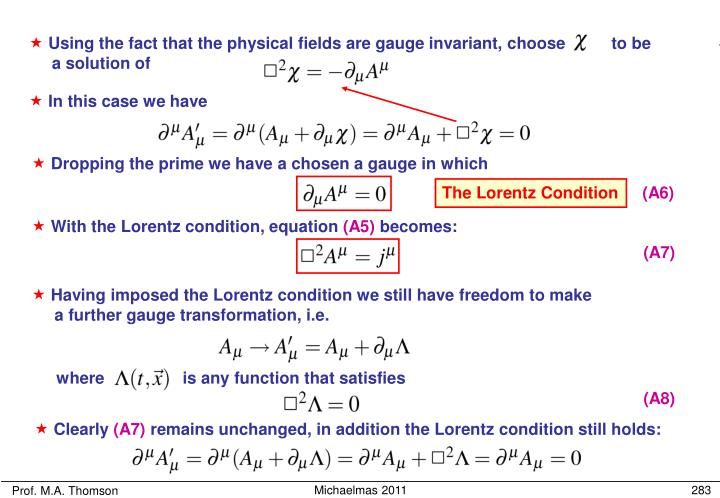 Using the fact that the physical fields are gauge invariant, choose          to be