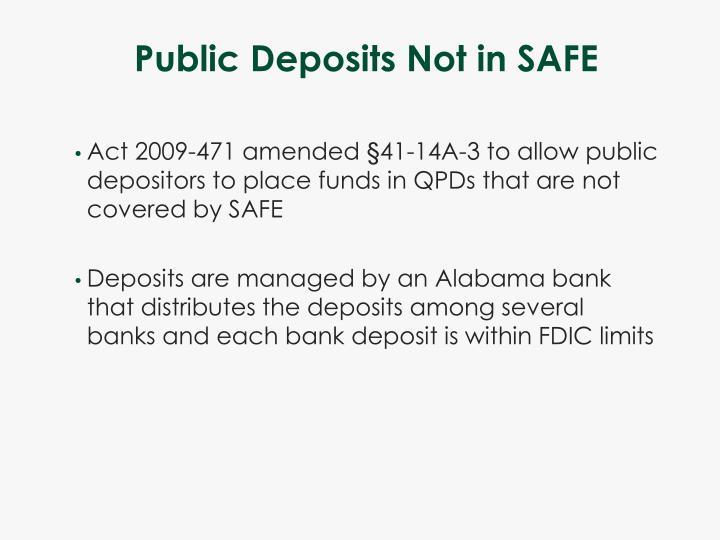 Public Deposits Not in SAFE