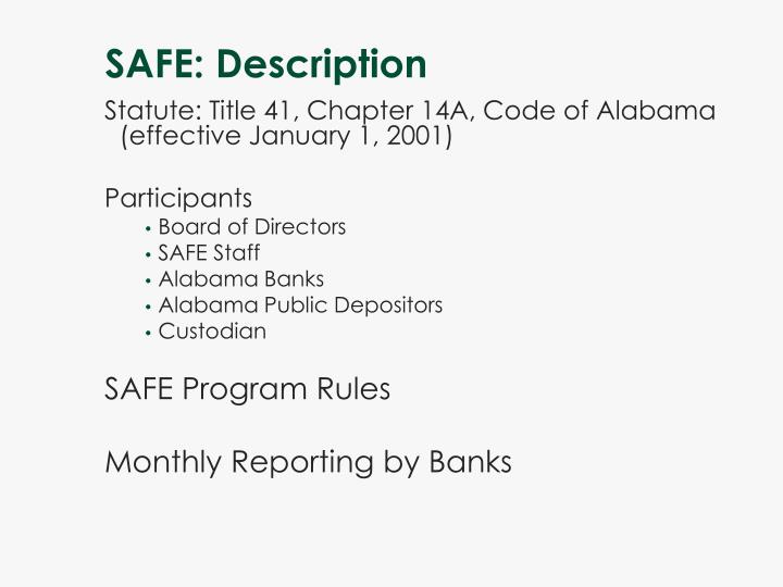 SAFE: Description