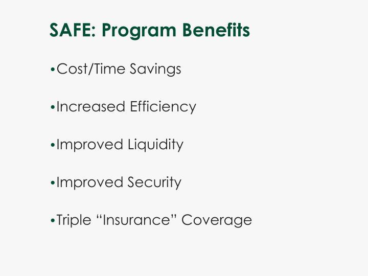 SAFE: Program Benefits
