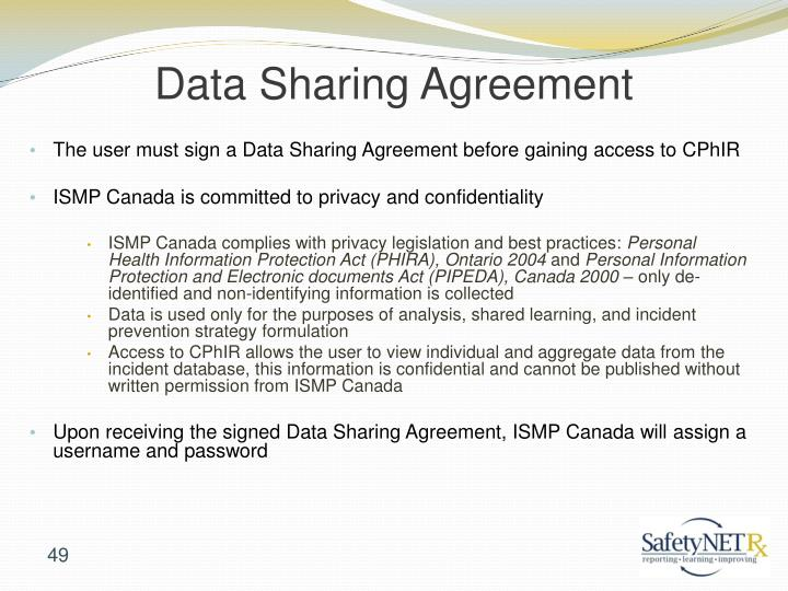 The user must sign a Data Sharing Agreement before gaining access to CPhIR