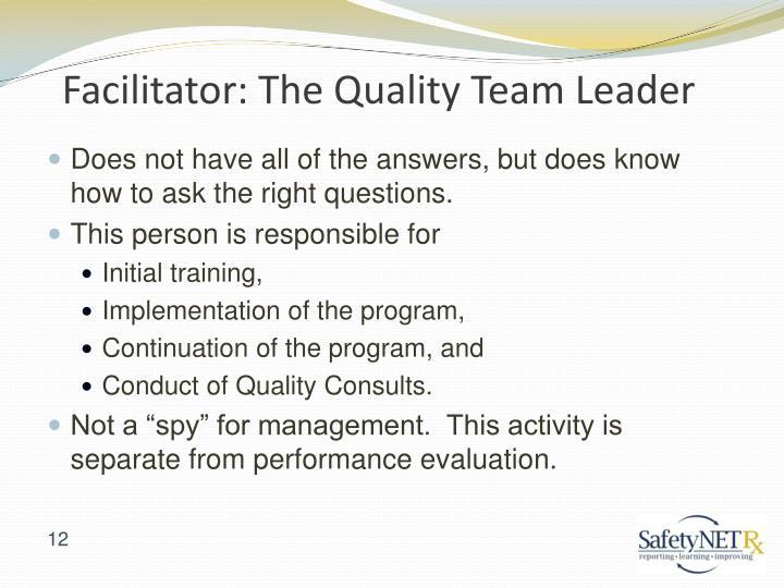 Facilitator: The Quality Team Leader