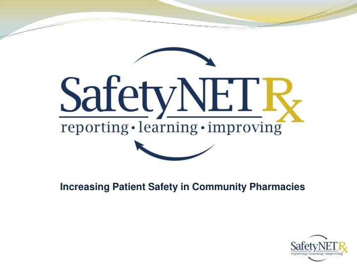 Increasing Patient Safety in Community Pharmacies