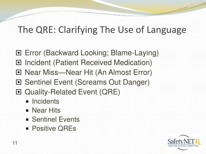 The QRE: Clarifying The Use of Language