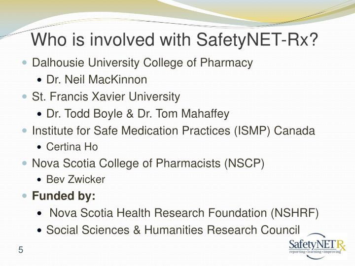 Who is involved with SafetyNET-Rx?