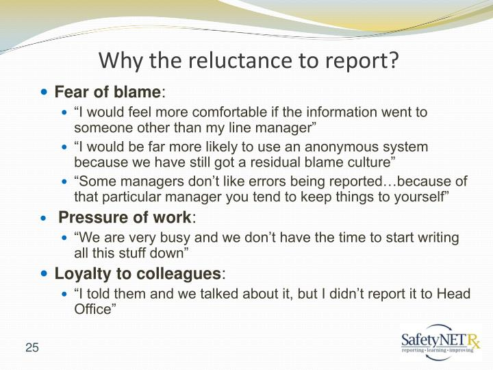 Why the reluctance to report?