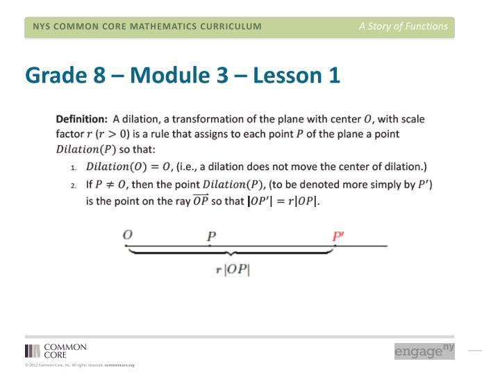 Grade 8 – Module 3 – Lesson 1