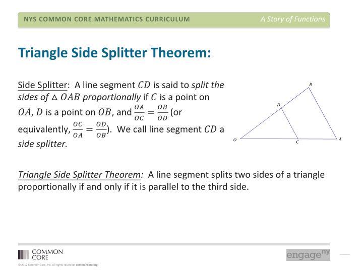 Triangle Side Splitter Theorem: