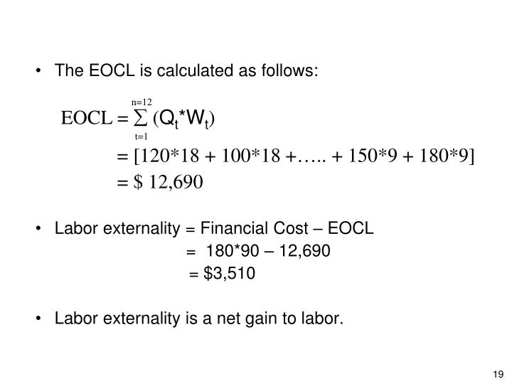 The EOCL is calculated as follows: