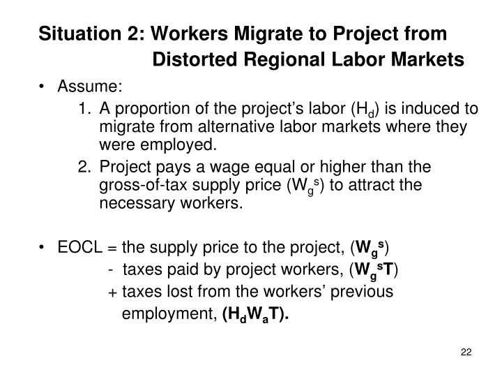 Situation 2: Workers Migrate to Project from