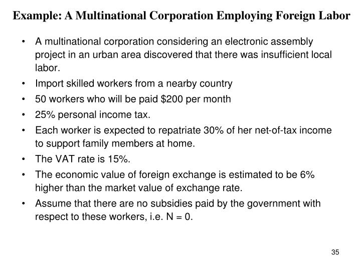 Example: A Multinational Corporation Employing Foreign Labor