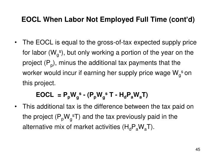 EOCL When Labor Not Employed Full Time (cont