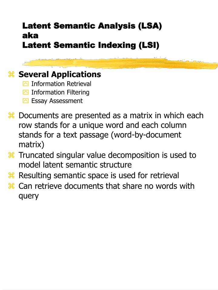 Latent semantic analysis lsa aka latent semantic indexing lsi