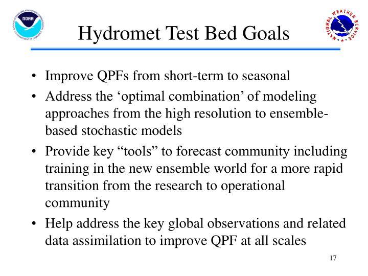 Hydromet Test Bed Goals