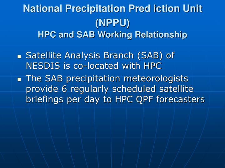 National Precipitation Pred iction Unit (NPPU)