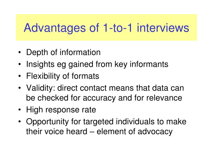 Advantages of 1-to-1 interviews