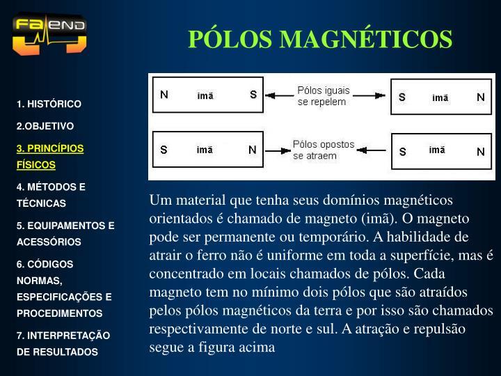 PÓLOS MAGNÉTICOS
