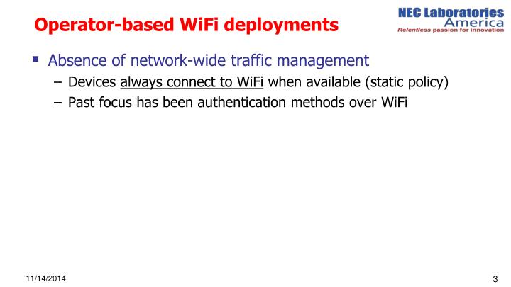 Operator based wifi deployments