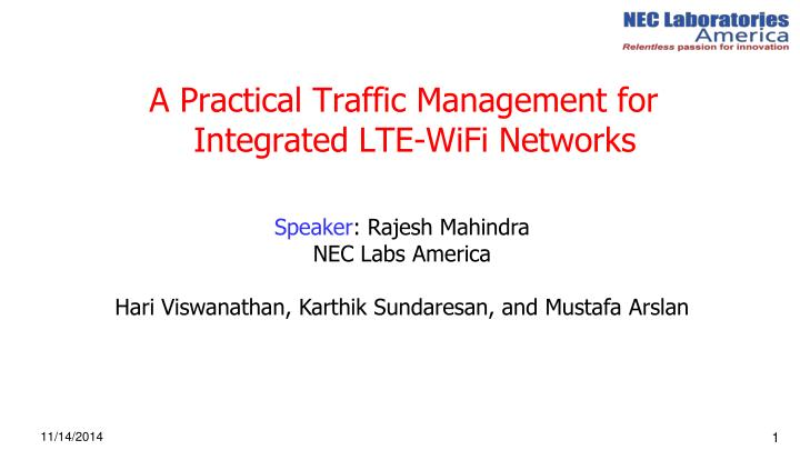 A Practical Traffic Management for