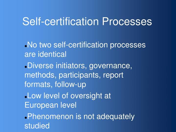 Self-certification Processes