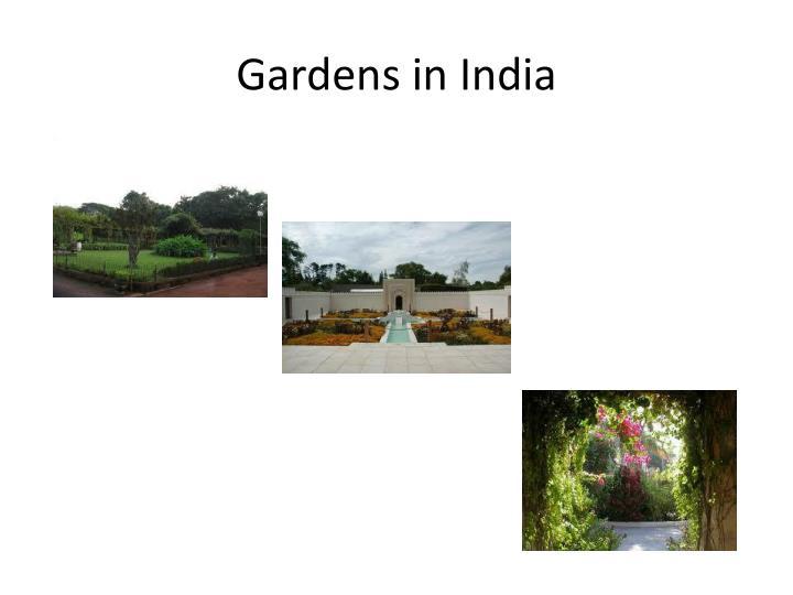 Gardens in India