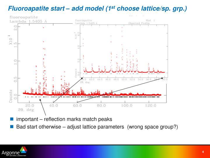 Fluoroapatite start – add model (1