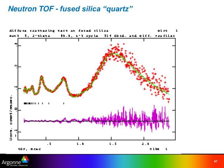 """Neutron TOF - fused silica """"quartz"""""""