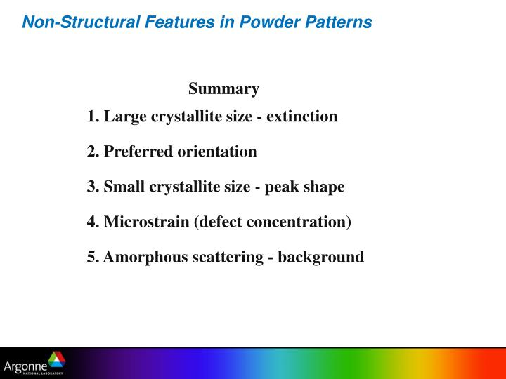 Non-Structural Features in Powder Patterns
