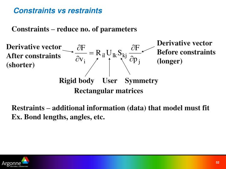 Constraints vs restraints