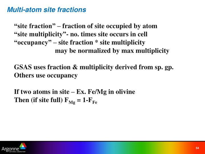 Multi-atom site fractions