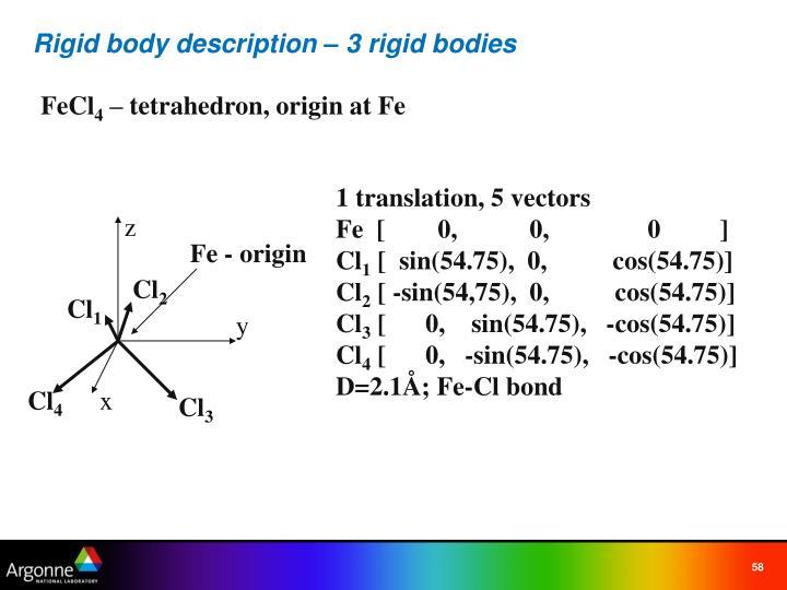 Rigid body description – 3 rigid bodies