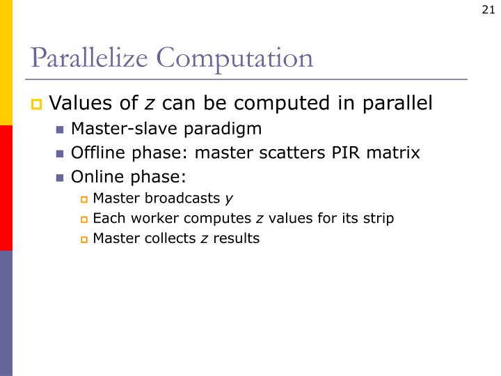 Parallelize Computation