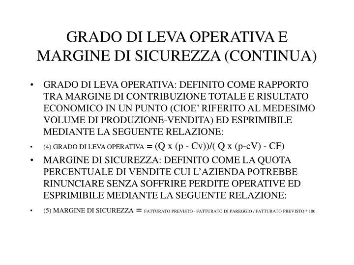 GRADO DI LEVA OPERATIVA E MARGINE DI SICUREZZA (CONTINUA)