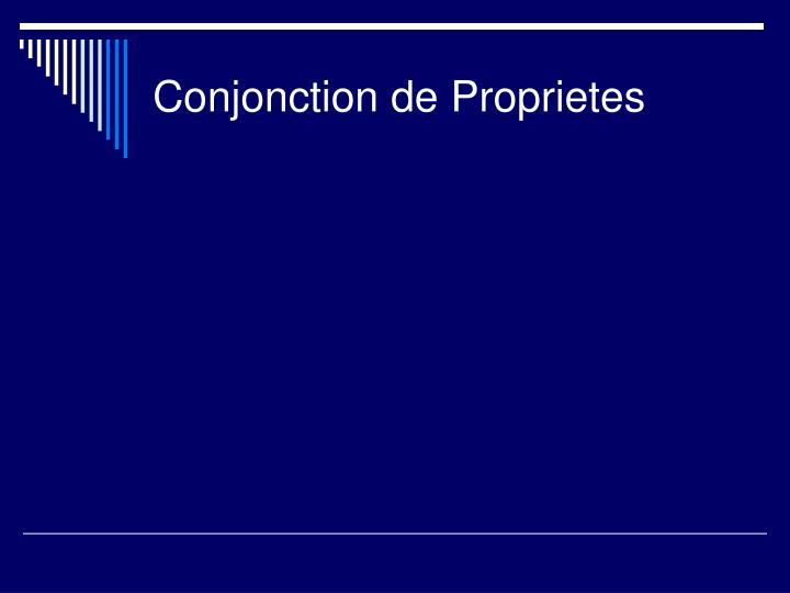 Conjonction de Proprietes