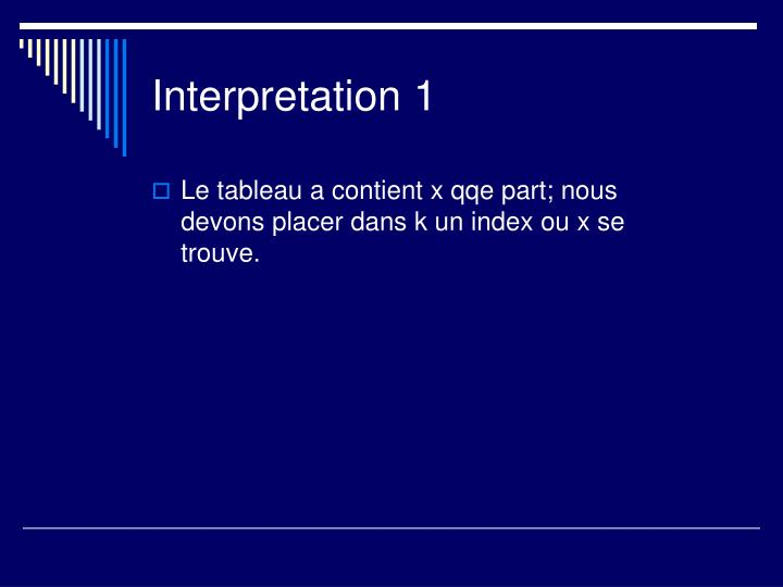 Interpretation 1
