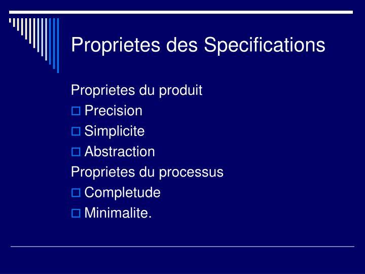 Proprietes des Specifications