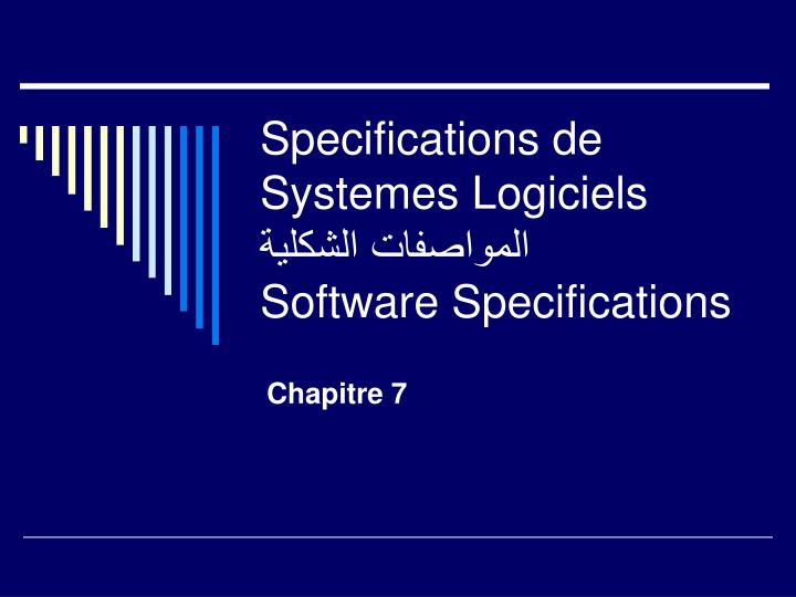 Specifications de Systemes Logiciels