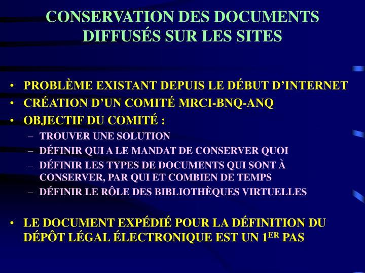 CONSERVATION DES DOCUMENTS DIFFUSÉS SUR LES SITES