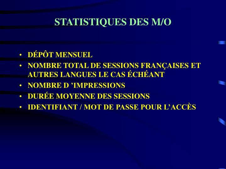 STATISTIQUES DES M/O