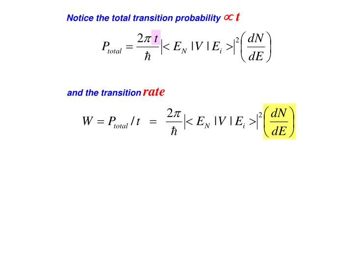 Notice the total transition probability