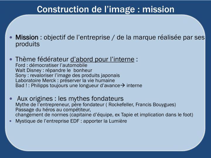Construction de l'image : mission