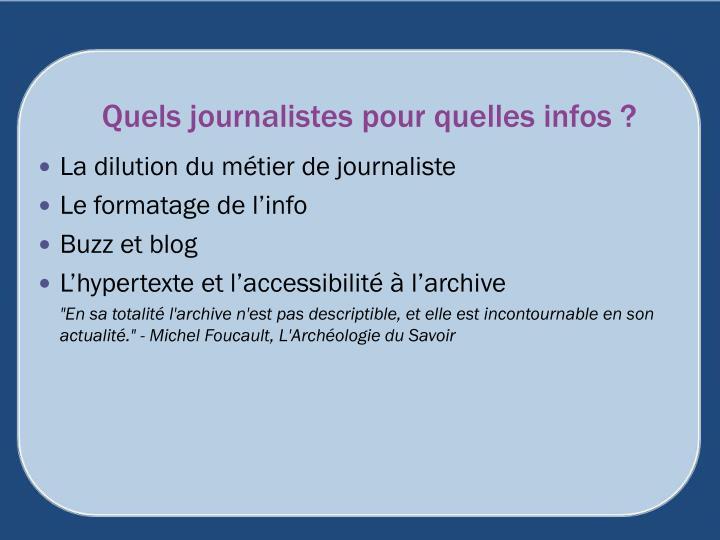 Quels journalistes pour quelles infos ?