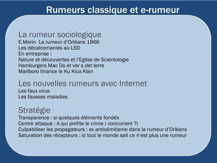 Rumeurs classique et e-rumeur